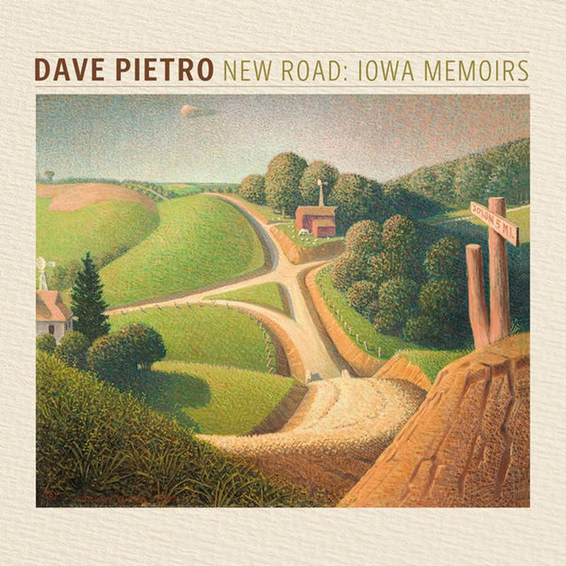 Cover of Dave Pietro album New Road: Iowa Memoirs