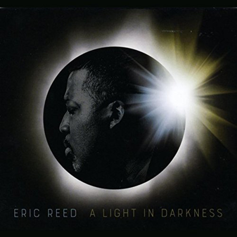 Cover of Eric Reed album A Light in Darkness