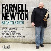 Farnell Newton: <I>Back to Earth</I> (Posi-Tone)