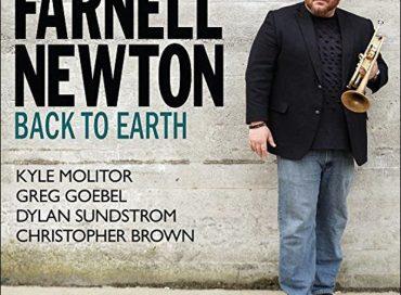 Farnell Newton: Back to Earth (Posi-Tone)