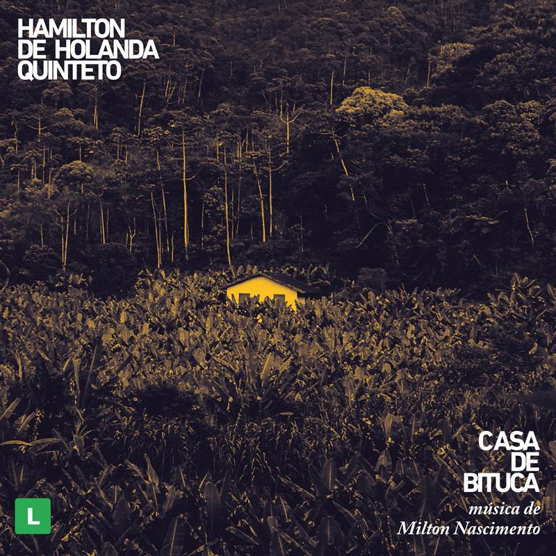 Cover of Hamilton de Holanda album Casa de Bituca