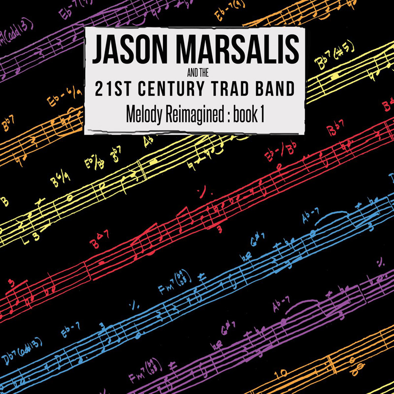 Cover of Jason Marsalis and the 21st Century Trad Band album Melody Reimagined: book 1