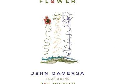 John Daversa: Wobbly Dance Flower (BFM)