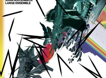 John Hollenbeck Large Ensemble: All Can Work (New Amsterdam)
