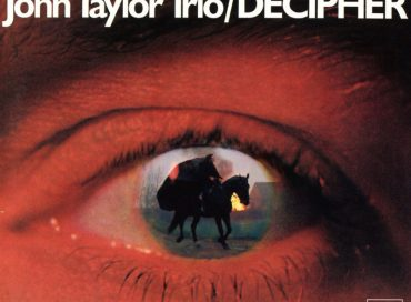 John Taylor Trio: Decipher (MPS)