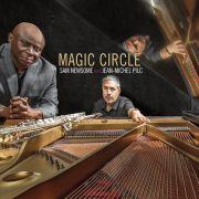 Sam Newsome & Jean-Michel Pilc: <I>Magic Circle</I>