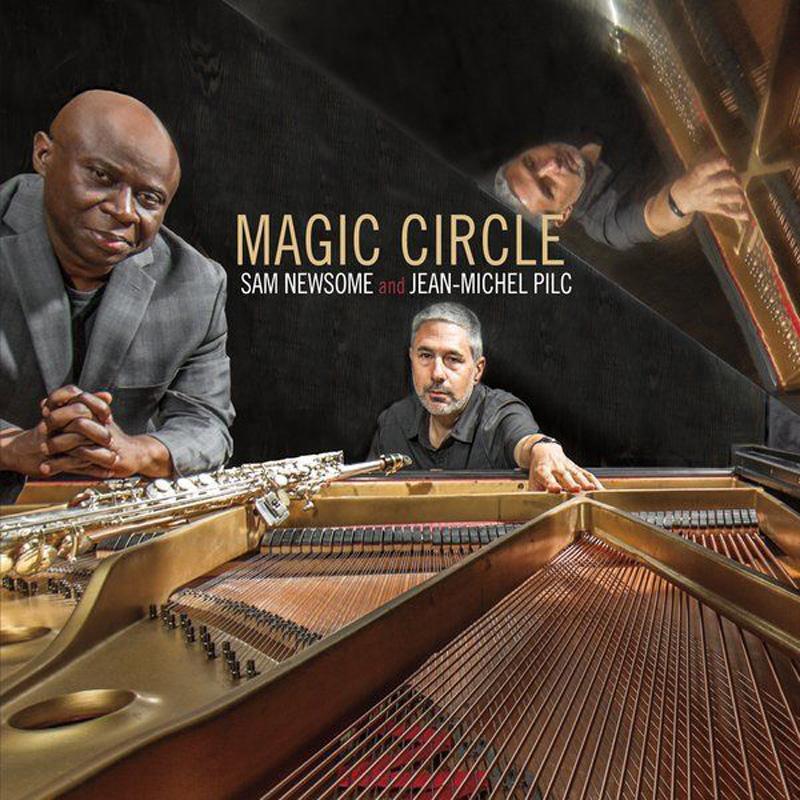Cover of Sam Newsome & Jean-Michel Pilc album Magic Circle