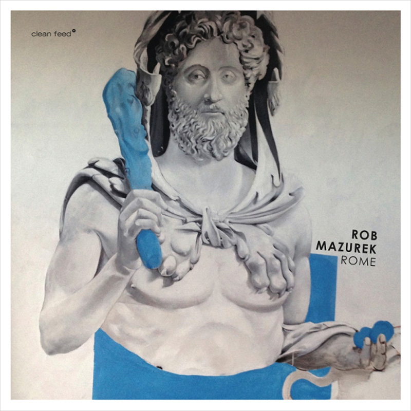 Cover of Rob Mazurek album Rome