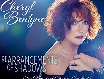 Cheryl Bentyne: Rearrangements of Shadows: The Music of Stephen Sondheim (ArtistShare)
