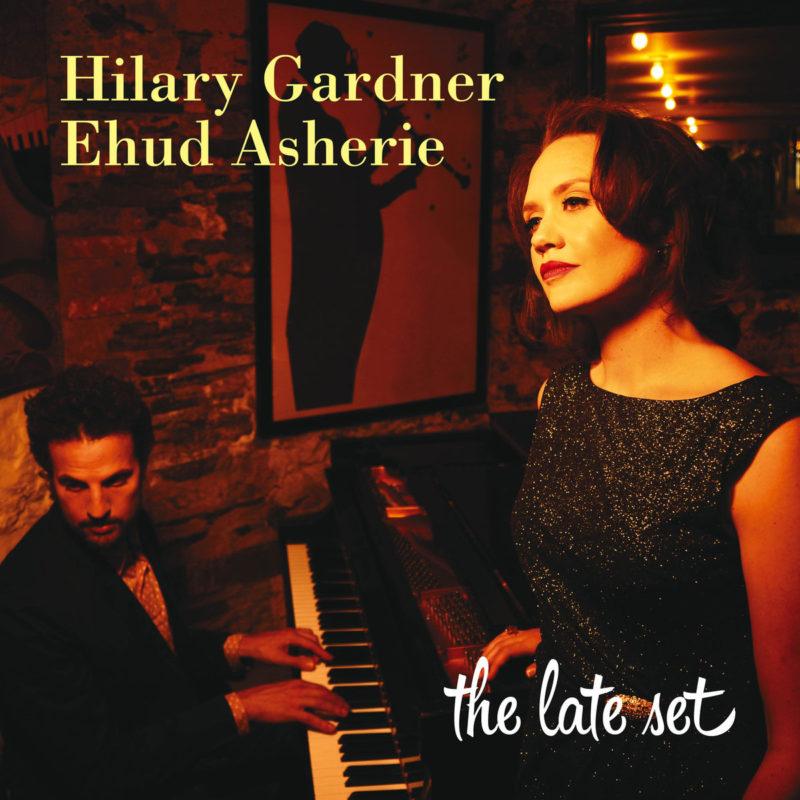 Cover of Hilary Gardner & Ehud Asherie album The Late Set on Anzic