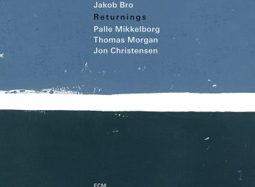 Jakob Bro: Returnings (ECM)