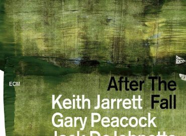Keith Jarrett/Gary Peacock/Jack DeJohnette: After the Fall (ECM)