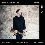 Tim Armacost: <I>Time Being</I> (Whirlwind)