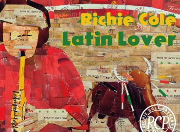 Richie Cole: Latin Lover (RCP)