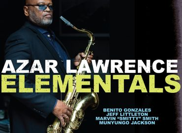 Azar Lawrence: Elementals (HighNote)