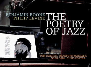 Benjamin Boone/Philip Levine: The Poetry of Jazz (Origin)