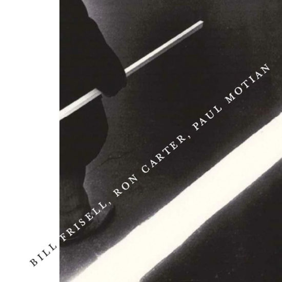Cover of Bill Frisell/Ron Carter/Paul Motian album