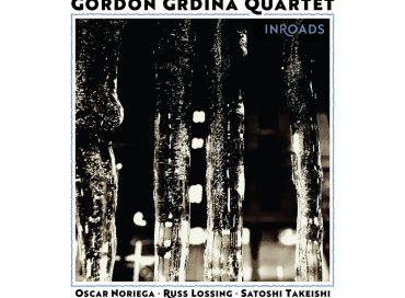 Gordon Grdina Quartet: Inroads (Songlines)