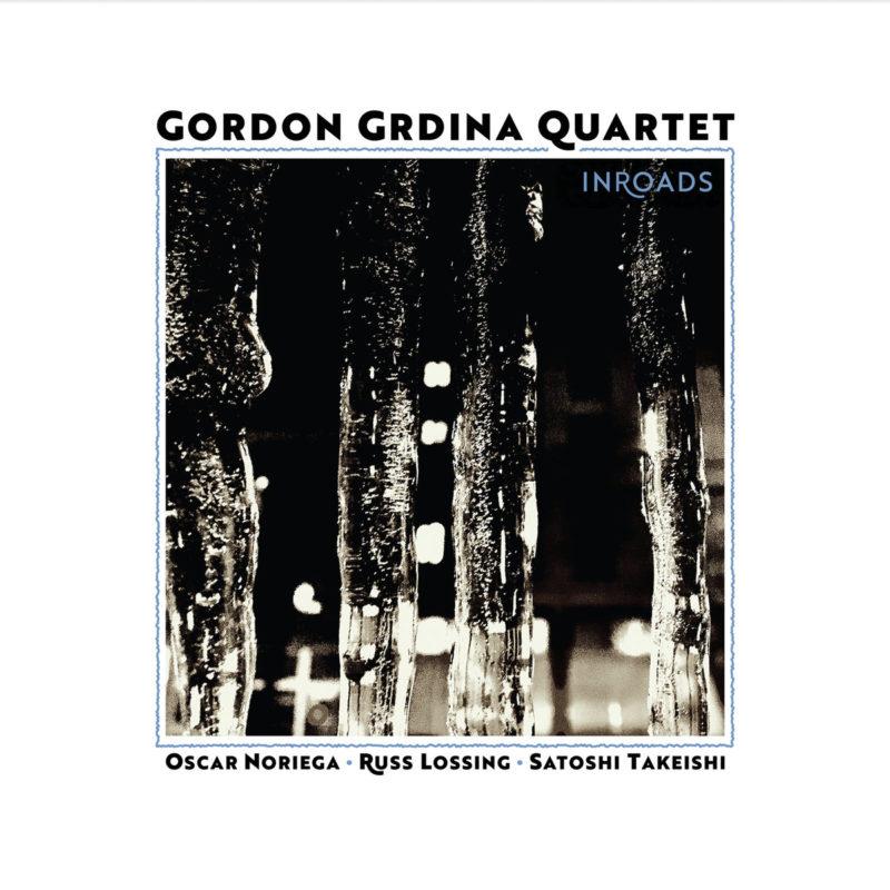 Cover of Gordon Grdina Quartet: album Inroads