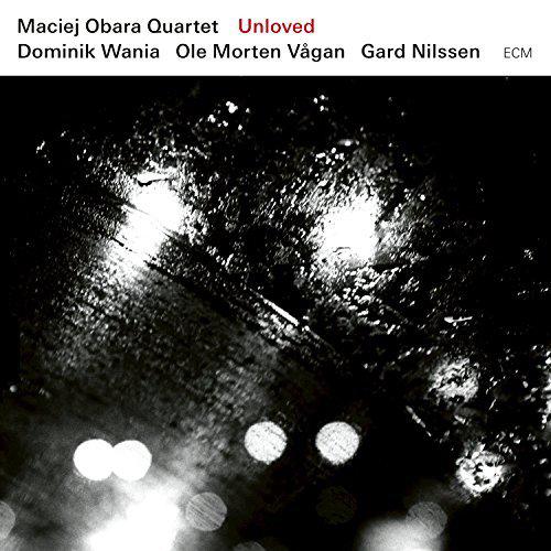 Cover of Maciej Obara Quartet album Unloved