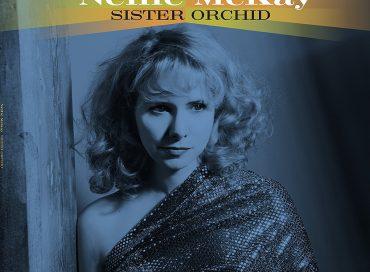 Nellie McKay: Sister Orchid (Palmetto)