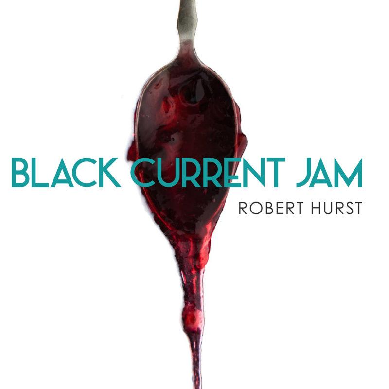 Cover of Robert Hurst album Black Current Jam