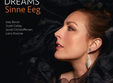 Sinne Eeg: Dreams (ArtistShare)