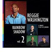 Reggie Washington: <I>Rainbow Shadow Vol. 2</I> (Jammin' Colors)