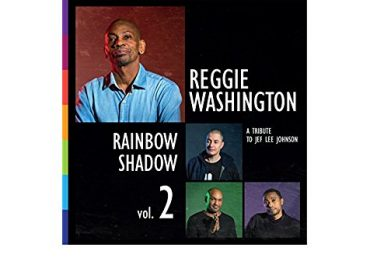Reggie Washington: Rainbow Shadow Vol. 2 (Jammin' Colors)
