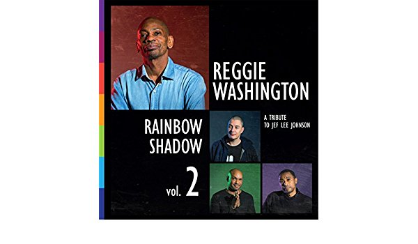 Cover of Reggie Washington album Rainbow Shadow Vol. 2