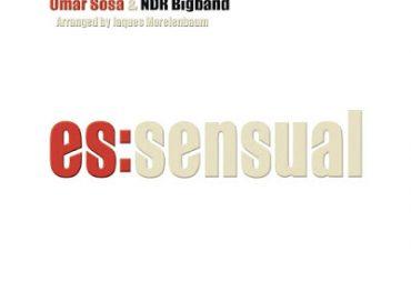 Omar Sosa & NDR Bigband: Es:sensual (Otá)