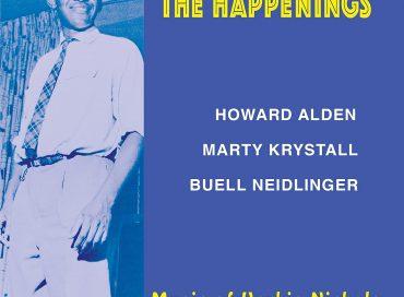 Howard Alden/Marty Krystall/Buell Neidlinger: The Happenings: Music of Herbie Nichols (K2B2)