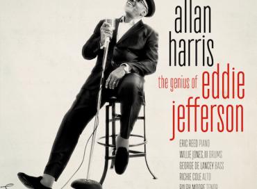 Allan Harris: The Genius of Eddie Jefferson (Resilience)