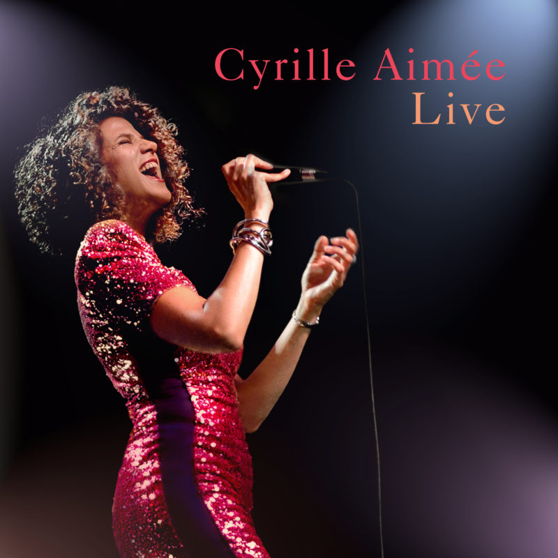 Cover of Cyrille Aimée Live album on Mack Avenue