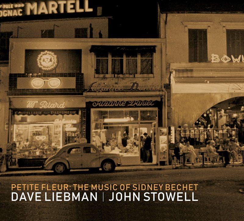 Cover of Dave Liebman/John Stowell album Petite Fleur: The Music of Sidney Bechet on Origin