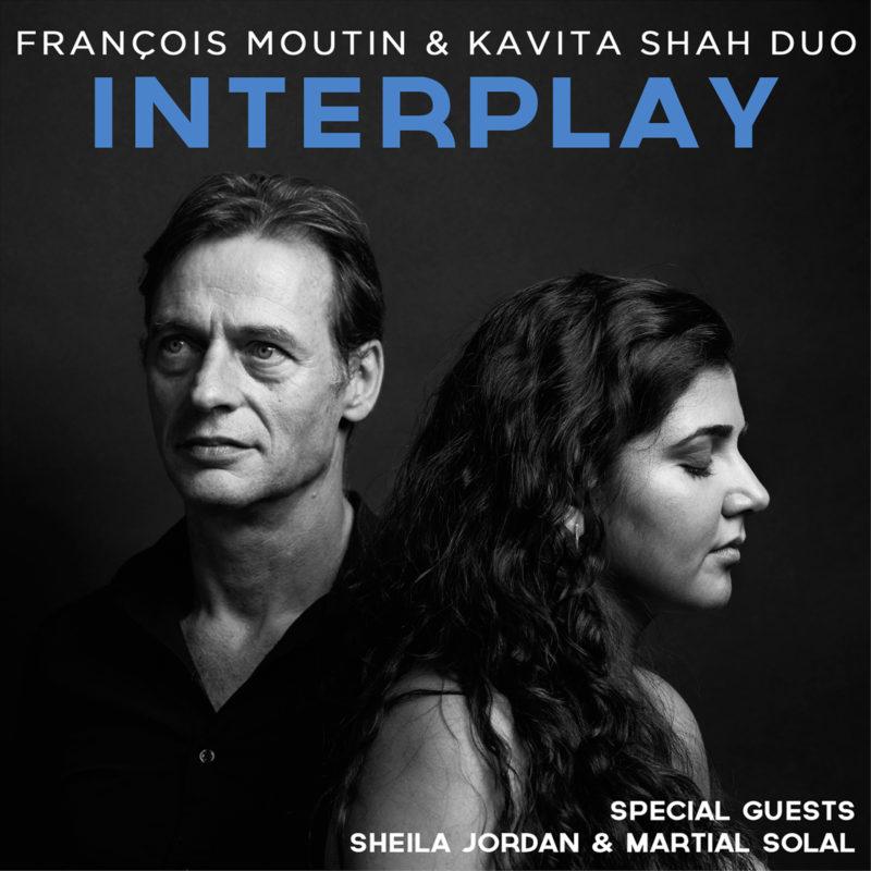 Cover of François Moutin & Kavita Shah Duo album Interplay on Dot Time