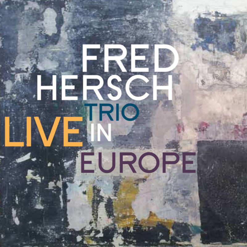 Cover of Fred Hersch Trio album Live in Europe