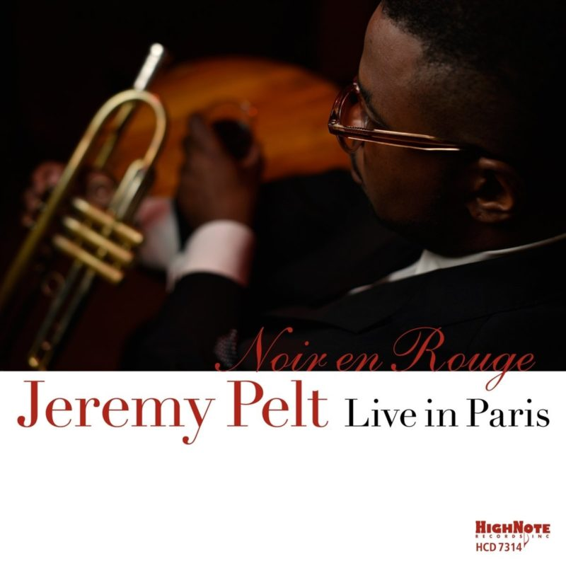 Cover of Jeremy Pelt album Noir en Rouge: Live in Paris