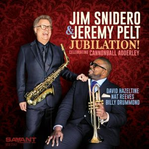 Cover of Jim Snidero & Jeremy Pelt album Jubilation!: Celebrating Cannonball Adderley