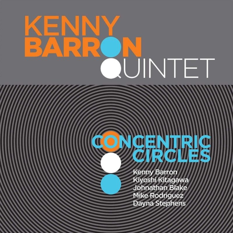 Cover of Kenny Barron Quintet album Concentric Circles on Blue Note