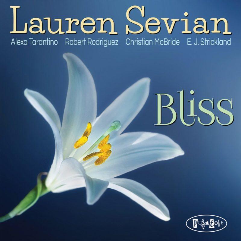 Cover of Lauren Sevian album Bliss on Posi-Tone