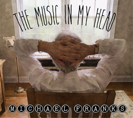 Cover of Michael Franks album The Music In My Head on Shanachie