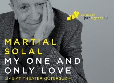 Martial Solal: My One and Only Love: Live atTheater Gütersloh (Intuition)
