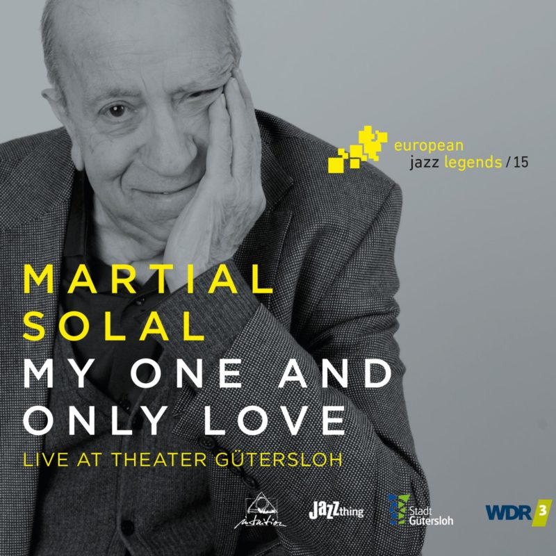 Martial Solal: My One and Only Love: Live at Theater