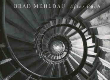 Brad Mehldau: After Bach (Nonesuch)