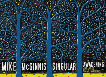 Mike McGinnis: Singular Awakening (Sunnyside)