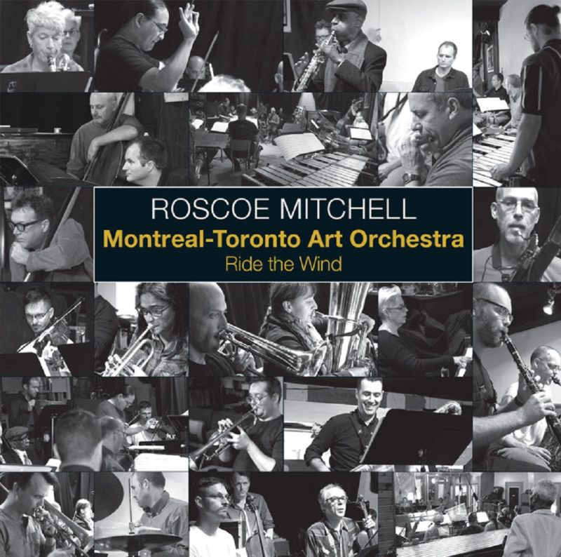 Cover of Roscoe Mitchell & Montreal-Toronto Art Orchestra album Ride the Wind on Nessa