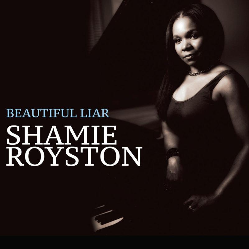 Cover of Shamie Royston album Beautiful Liar on Sunnyside