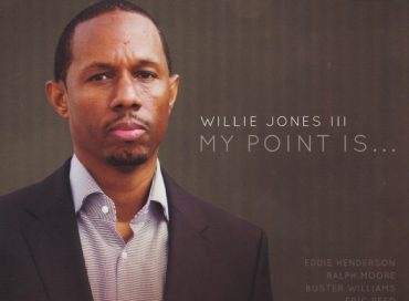 Willie Jones III: My Point Is… (WJ3)