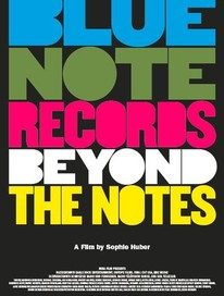 Blue Note Records: Beyond the Notes (Eagle Rock)